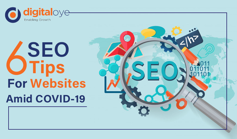 6 SEO Tips For Websites Amid COVID-19