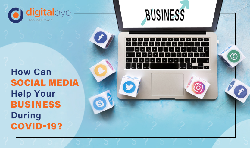 How Can Social Media Help Your Business During COVID-19?
