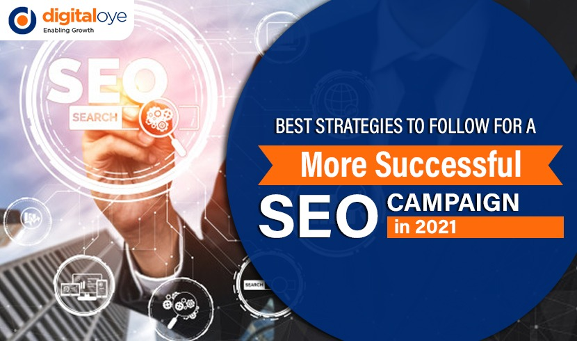 Best Strategies to Follow for a More Successful SEO Campaign in 2021?