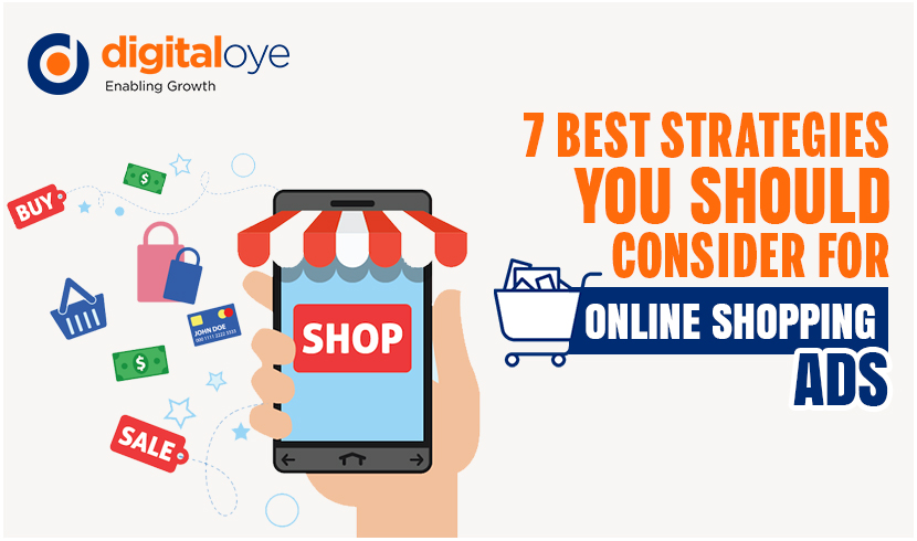 7 Best Strategies you should consider for Online Shopping Ads