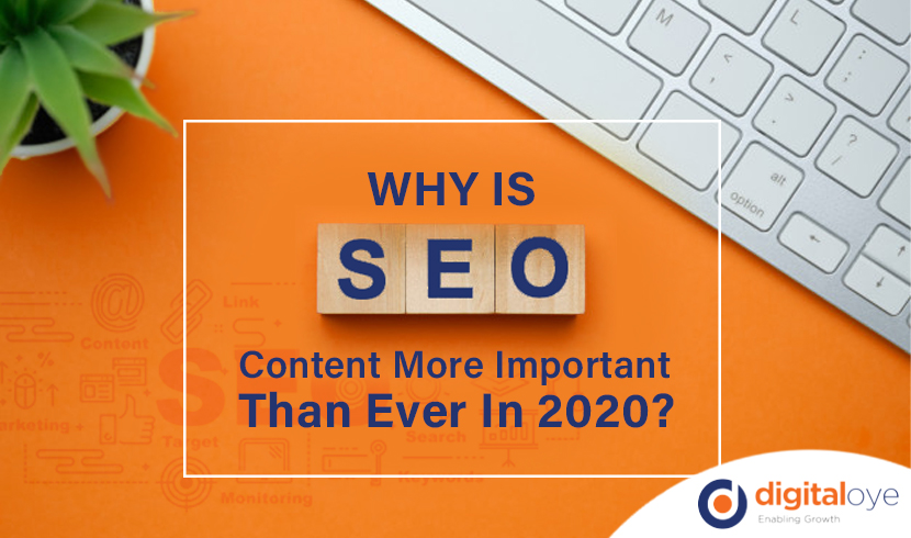 Why Is SEO Content More Important Than Ever In 2020?