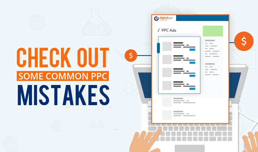Mistakes To Avoid While Creating A Great PPC Campaign