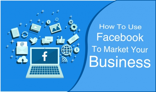 How To Use Facebook To Market Your Business