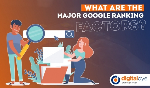 What Are The Major Google Ranking Factors?