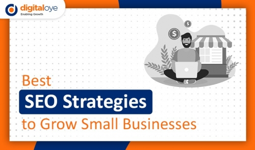 Best SEO Strategies to Grow Small Businesses?