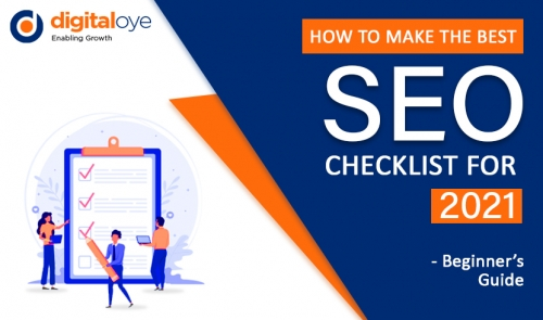 How To Make The Best SEO Checklist for 2021 - Beginner's Guide